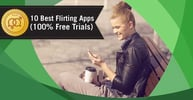 10 Best Flirting Apps (100% Free Trials)
