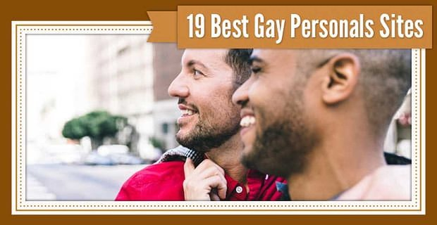 "19 Best ""Gay Personals"" Sites Online (Free, Local, Daddy, Black & Mature)"