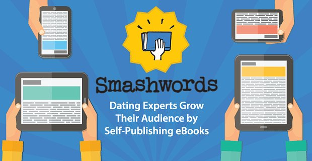Smashwords Easy Self Publishing Helps Dating Experts Reach Wider Audience