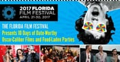 The Florida Film Festival Presents 10 Days of Date-Worthy Oscar-Caliber Films and Food-Laden Parties