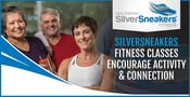 SilverSneakers Fitness Offers Classes to Encourage Physical Activity and Social Connection for Boomers