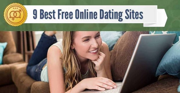 9 Best Free Online Dating Sites (2020)