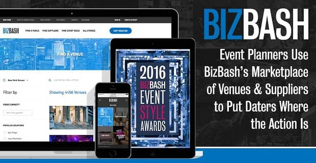 Event Planners Use BizBash's Marketplace of Venues & Suppliers to Put Daters Where the Action Is