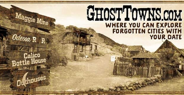On The Ghosttowns Website Daters Can Explore Forgotten Cities