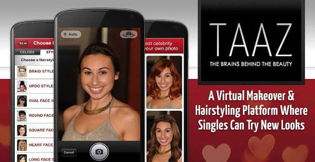 TAAZ: A Free Virtual Makeover & Hairstyling Platform Where Daters Try Out New Styles to Look Their Best