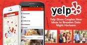 Do Something Different: Yelp Gives Couples New Ideas to Broaden Date Night Horizons