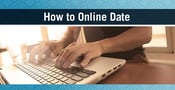 How to Online Date: 9 Easy Tips for Success