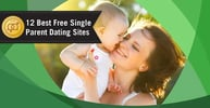 "12 Best Free ""Single Parent"" Dating Sites (2020)"