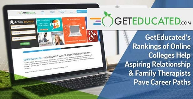 GetEducated's Rankings of Online Colleges Help Aspiring Relationship & Family Therapists Pave Career Paths