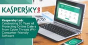 Kaspersky Lab: Celebrating 20 Years of Protecting Online Daters From Cyber Threats With Consumer-Friendly Software