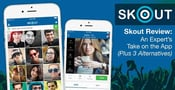 """Skout Review:"" An Expert's Take on the App — (Plus 3 Alternatives)"