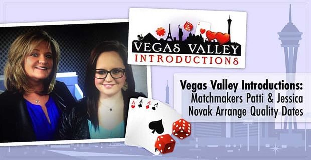 Vegas Valley Introductions Matchmakers Arrange Personalized Dates