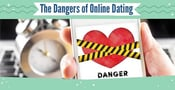"""The Dangers of Online Dating"" — (7 Statistics & 5 Ways to Protect Yourself)"