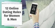 "12 Online Dating ""Rules"" for Women & Men — (Etiquette, Texting, Messaging, Safety)"