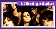 """17 Different """"Types"""" of Lesbians — Funny Stereotypes & Labels (From Lesbians Themselves)"""