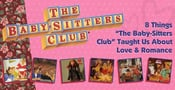 "8 Things ""The Baby-Sitters Club"" Taught Us About Love & Romance"