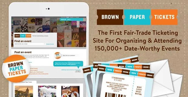 Brown Paper Tickets A Website For Organizing And Attending Date Worthy Events