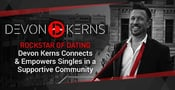 Rockstar of Dating Devon Kerns Connects & Empowers Singles in a Supportive Community