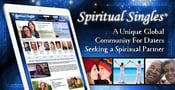 Spiritual Singles: A Unique Global Community For Daters Seeking a Spiritual Partner