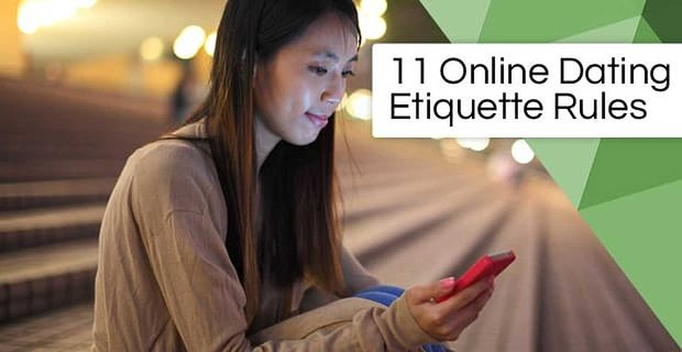 Online Dating Etiquette Rules