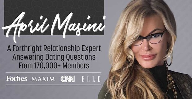 April Masini A Forthright Relationship Expert Answering Thousands Of Questions