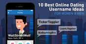 10 Best Online Dating Usernames for Women & Men