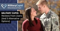 """Military Cupid"" — Reviews From Users (And 3 Alternative Options)"