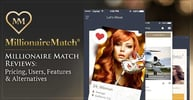 Millionaire Match Reviews: Pricing, Users, Features & Alternatives