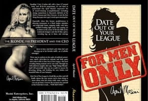 The book cover of Date Out of Your League by April Masini