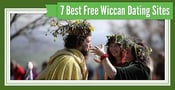 7 Best Wiccan Dating Sites (100% Free Trials)