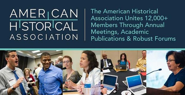 The American Historical Association Unites Thousands Of Members At Annual Meetings