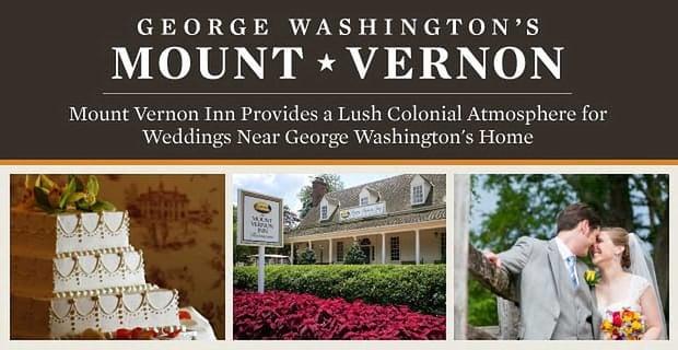 Mount Vernon Inn Provides a Lush Colonial Atmosphere for Weddings Near George Washington's Home