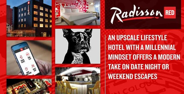 Radisson RED — An Upscale Lifestyle Hotel With a Millennial Mindset Offers a Modern Take on Date Night or Weekend Escapes