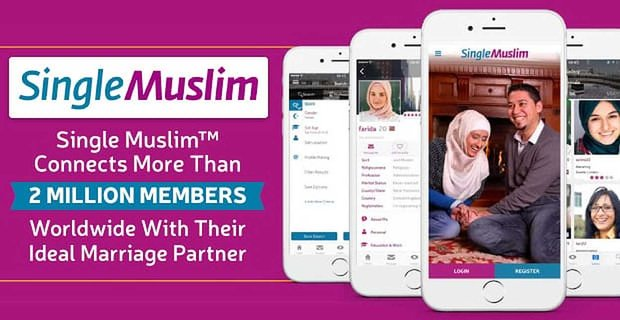 Single Muslim Connects 2 Million Members With Their Ideal Marriage Partner