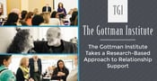 The Gottman Institute Takes a Research-Based Approach to Relationship Support