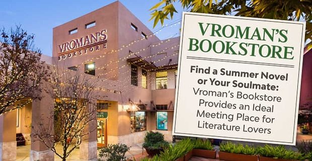 Find a Summer Novel or Your Soulmate — Vroman's Bookstore Provides an Ideal Meeting Place for Literature Lovers