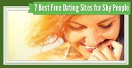 7 Best Dating Sites for Shy People (100% Free to Try)