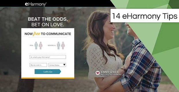 14 eharmony Tips: For Signup, Profile, Email & Dating