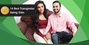 14 Best Free Transgender Dating Sites (2021)