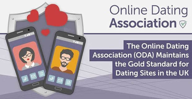 The Online Dating Association Maintains The Gold Standard For Dating Sites
