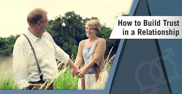 How To Build Trust In A Relationship