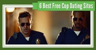 6 Best Free Cop Dating Sites (2020)