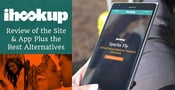 iHookup: Review of the Site & App, Plus the Best Alternatives