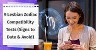 9 Lesbian Zodiac Compatibility Tests (Plus Signs to Date & Avoid)