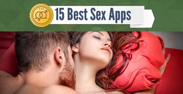 15 Best Sex Apps: Hookups, One-Night Stands & Casual Sex