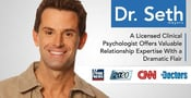 Dr. Seth Meyers: A Licensed Clinical Psychologist Offers Valuable Relationship Expertise With a Dramatic Flair