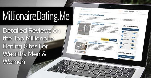 Millionairedating Reviews Top Millionaire Dating Sites For Wealthy Singles