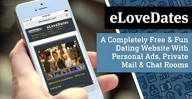 Elovedates A Free And Fun Dating Site With Personal Ads And Private Mail
