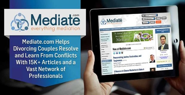 Mediate Helps Divorcing Couples Resolve And Conflicts With Vast Network Of Resources