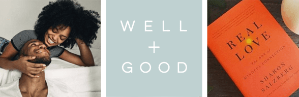Collage of a couple smiling at each other, the Well+Good logo, and a photo of a book titled Real Love